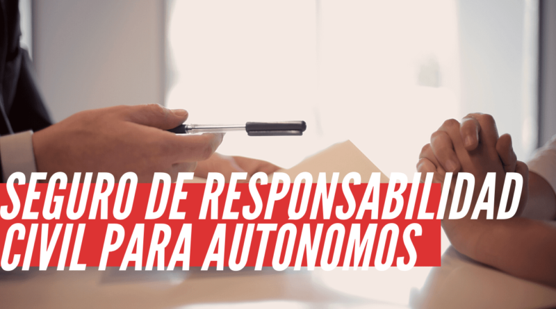 seguro de responsabilidad civil para autónomos