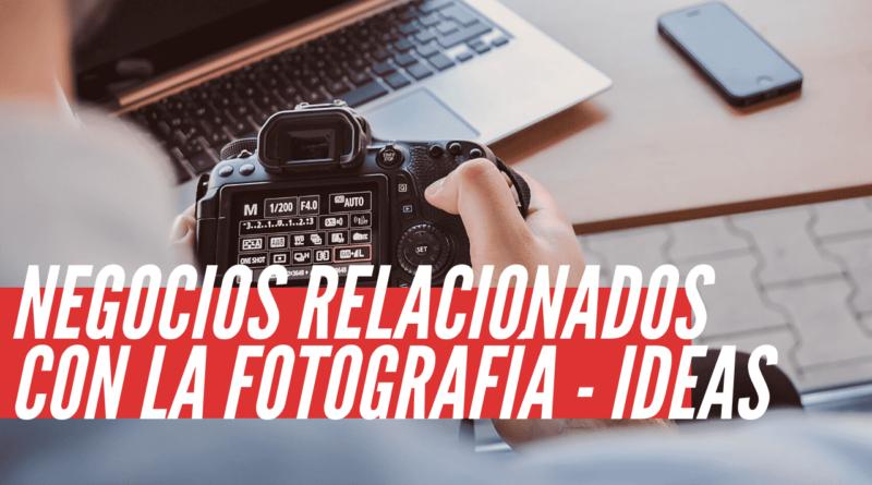 negocios relacionados con la fotografía