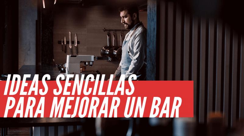 ideas para mejorar un bar