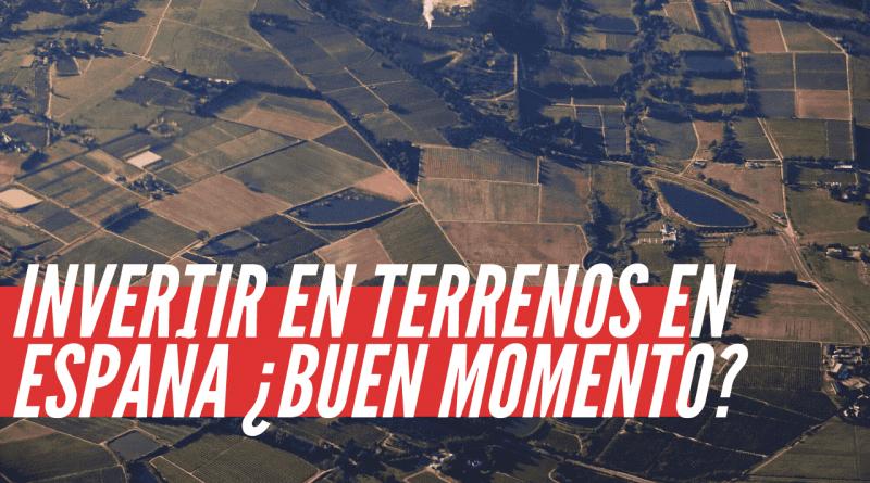 invertir en terrenos en España