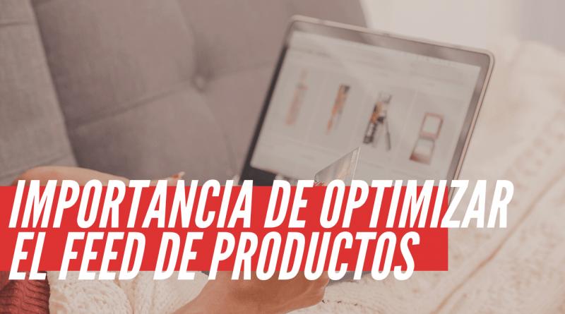 Optimizar el feed de productos