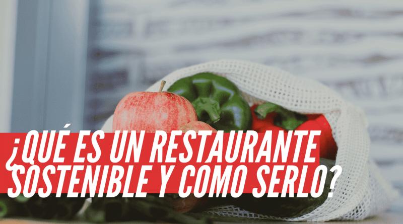 que es un restaurante sostenible