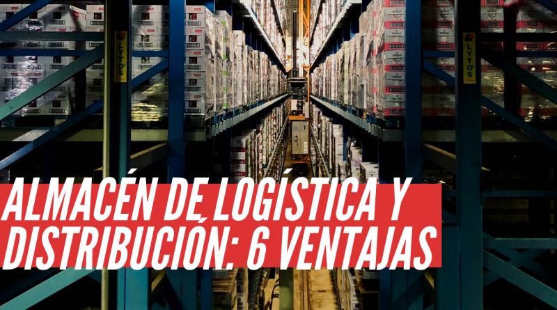 Almacén Logística y Distribución integral