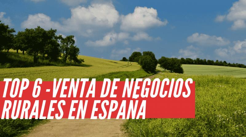 venta de negocios rurales en España