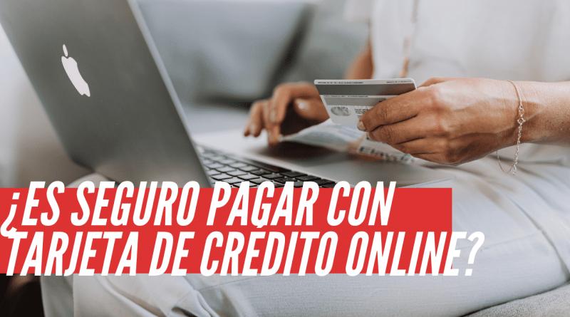 Es seguro pagar con tarjeta de crédito en Internet