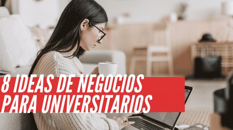 Ideas de negocios para Universitarios